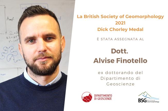 Collegamento a Assegnata al dott. Alvise Finotello, ex dottorando del Dipartimento di Geoscienze, la Dick Chorley Medal della British Society of Geomorphology per l'anno 2021